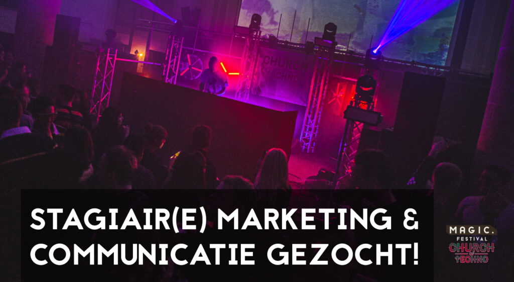 Stagiair(e) Marketing & Communicatie Gezocht!